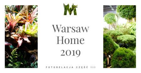 Warsaw Home 2019 – moje wrażenia cz. I